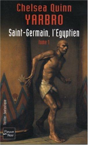 Saint-Germain, l'Egyptien : Tome 1