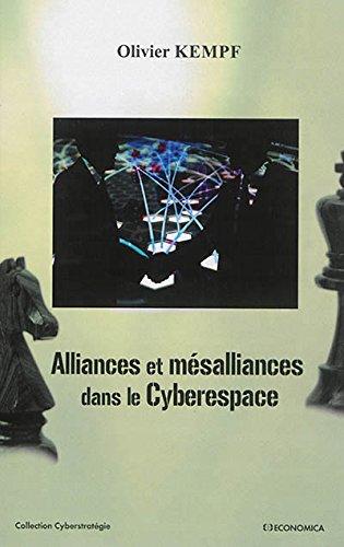 Alliances et mésalliances dans le Cyberespace