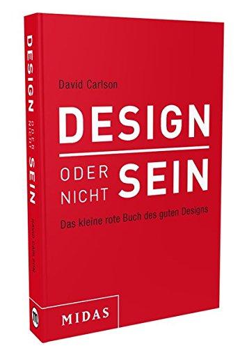 DESIGN oder nicht SEIN: Das kleine rote Buch des guten Designs Buch-Cover