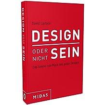 DESIGN oder nicht SEIN: Das kleine rote Buch des guten Designs