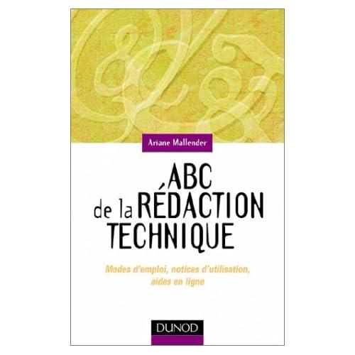 ABC de la rédaction technique : modes d'emploi, notices d'utilisation, aides en ligne