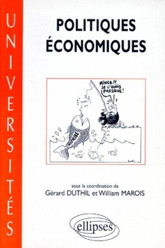 Politiques économiques par Collectif, Gérard Duthil, William Marois