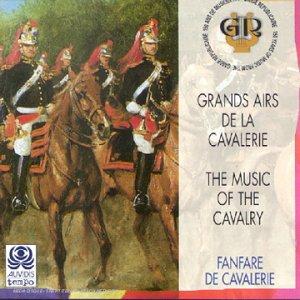 Grands Airs De La Cavalerie [Import anglais]