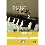 Piano Piano 2 - leicht arrangiert, CD-Paket mit 2 CDs: Die 100 schönsten Melodien von Klassik bis Pop