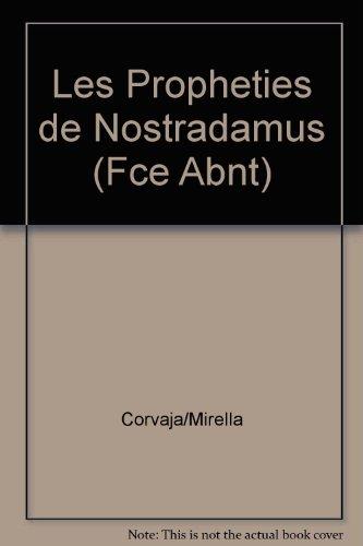 Les Propheties de Nostradamus (Fce Abnt) par Mirella Corvaja