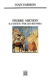 Pierre Michon: La grâce par les oeuvres