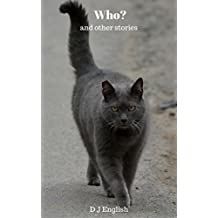 Who? (and other stories)