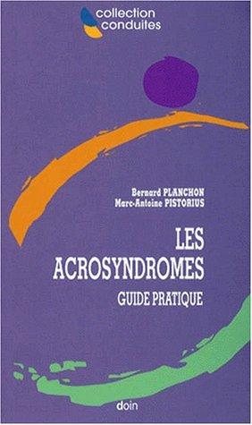 Les acrosyndromes: Guide pratique