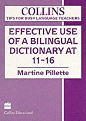 Tips for Busy Language Teachers - Effective Use of a Bilingual Dictionary (Collins Tips for Busy Language Teachers)
