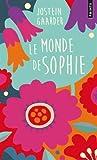 Telecharger Livres Le Monde de Sophie Collector Roman sur l histoire de la philosophie (PDF,EPUB,MOBI) gratuits en Francaise