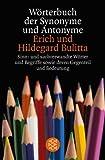 Wörterbuch der Synonyme und Antonyme. Sinn- und sachverwandte Wörter und Begriffe sowie deren Gegenteil und Bedeutungsvarianten