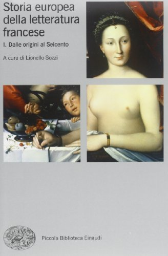 Storia europea della letteratura francese: 1