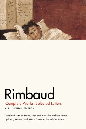 Rimbaud Complete Works, Selected Letters - A Bilingual Edition