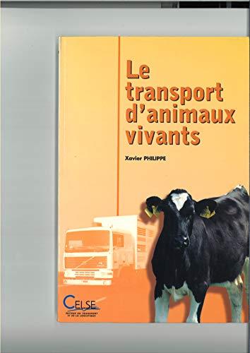 Le transport d'animaux vivants par Philippe