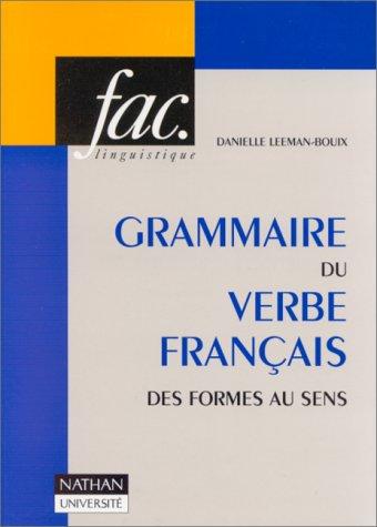 Grammaire du verbe français des formes au sens