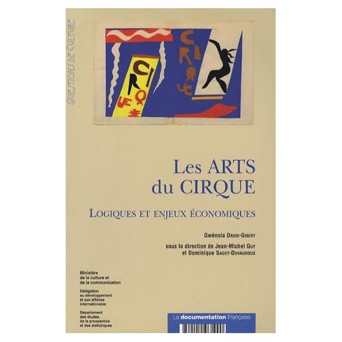 Les Arts du Cirque : Logiques et enjeux économiques