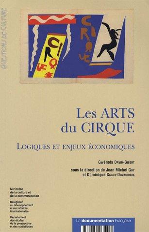 Les Arts du Cirque : Logiques et enjeux ...