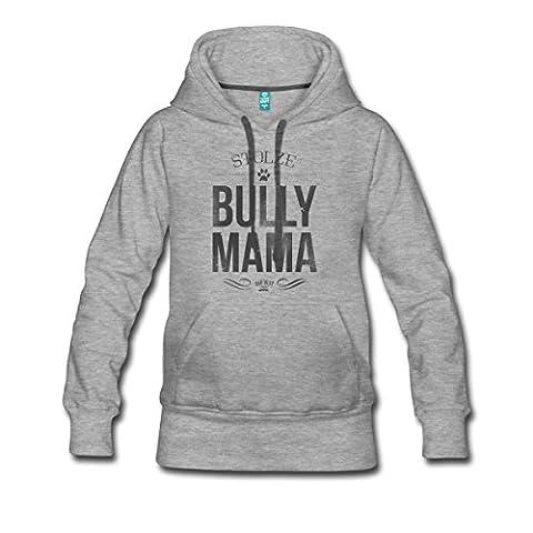 Stolze Bully Mama Bulldogge Hund Frauen Premium Hoodie von Spreadshirt®,
