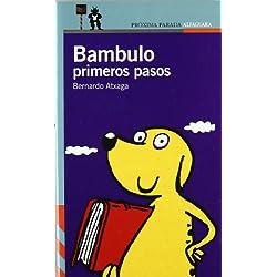 BAMBULO PRIMEROS PASOS (Proxima Parada 10 Años)