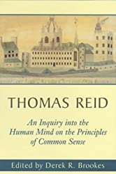 An Inquiry into the Human Mind: On the Principles of Common Sense (Edinburgh Edition of Thomas Reid) (The Edinburgh Edition of Thomas Reid)