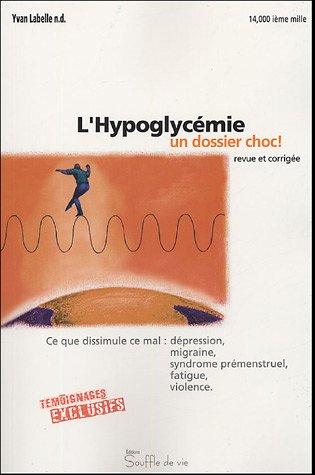 Hypoglycémie. un dossier choc !
