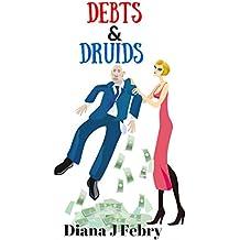 Debts & Druids: A family drama