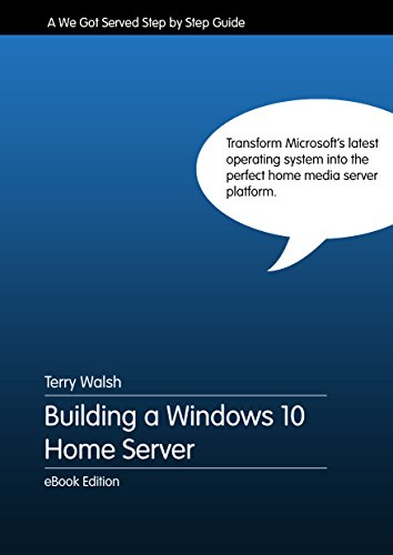 Building a Windows 10 Home Server (English Edition) eBook: Terry ...