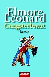 Gangsterbraut: Roman