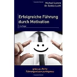 Erfolgreiche Führung durch Motivation