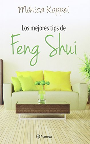 Los mejores tips de feng shui by Monica Koppel (2015-01-05) par Monica Koppel