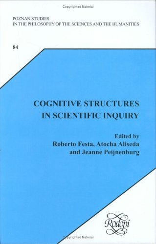 Cognitive Structures in Scientific Inquiry: Essays in Debate With Theo Kuipers: 2
