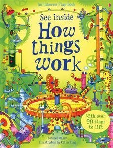 See Inside How things Work by Conrad Mason (2013-01-01)