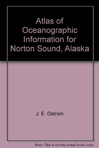 Atlas of Oceanographic Information for Norton Sound, Alaska