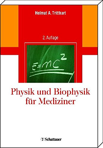 Physik und Biophysik für Mediziner
