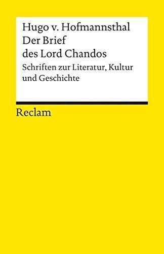 Der Brief des Lord Chandos: Schriften zur Literatur, Kunst und Geschichte (Reclams Universal-Bibliothek)