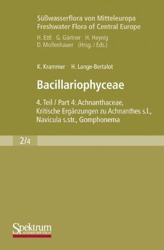 Süßwasserflora von Mitteleuropa, 24 Bde. in 27 Tl.-Bdn., Bd.2/4, Bacillariophyceae: Teil 4: Achnanthaceae, Kritische Ergänzungen zu Achnanthes s.l., ... Teil 1-4, Ergänzter Nachdruck, 2004