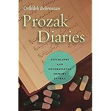 Prozak Diaries: Psychiatry and Generational Memory in Iran