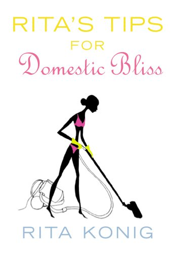 Rita's Tips For Domestic Bliss -