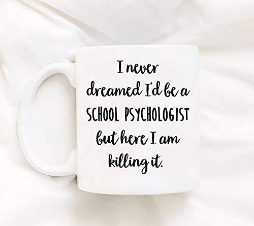 Psychologist Gifts - School Psychologist Gifts - School Psychologist Mug - Funny Mug For School Psychologist - Guidance Counselor Mug