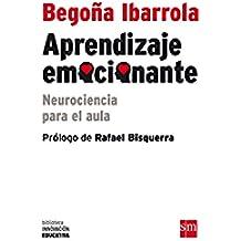 Aprendizaje Emocionante (Biblioteca Innovación Educativa)