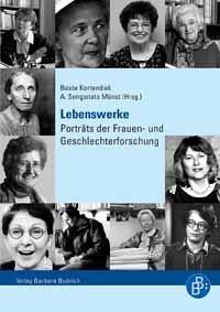 Lebenswerke: Portraits der Frauen- und Geschlechterforschung