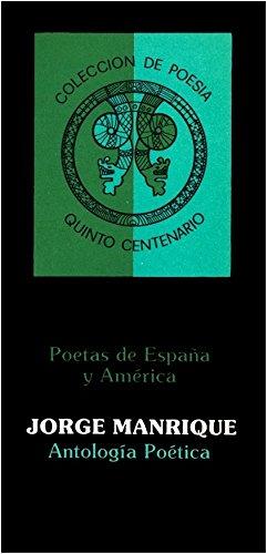 Colección de Poesía Quinto Centenario (Con notas): Antología Poética de Jorge Manrique (Poetas de España y América nº 3) por Jorge Manrique