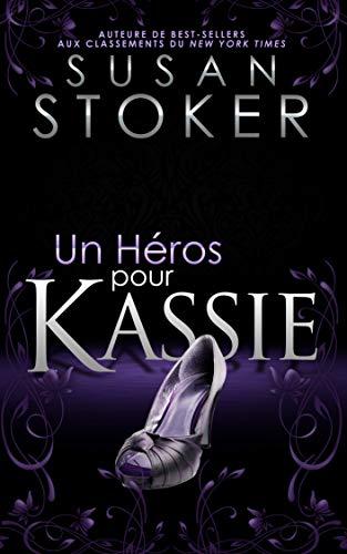 Un héros pour Kassie (Delta Force Heroes t. 5) par Susan Stoker