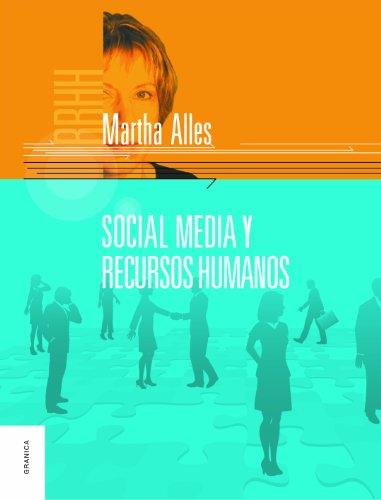 Social Media y Recursos Humanos por Martha Alles