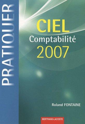 Pratiquer Ciel Comptabilité 2007