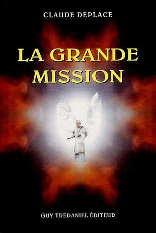 La grande mission