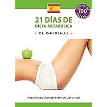 21 Dias de Dieta Metabolica –El Original-: (Español edición) (Die 21-Tage Stoffwechselkur nº 6)