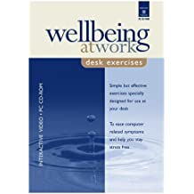 Wellbeing at Work: Desk Exercises
