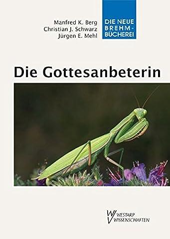 Die Gottesanbeterin - Mantis