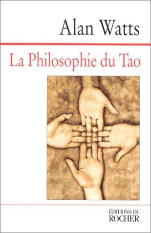 La Philosophie du tao par Alan Watts